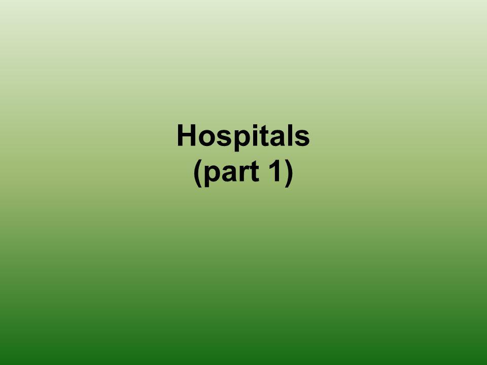 Hospitals (part 1)