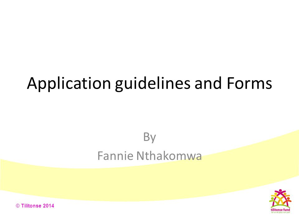 Application guidelines and Forms