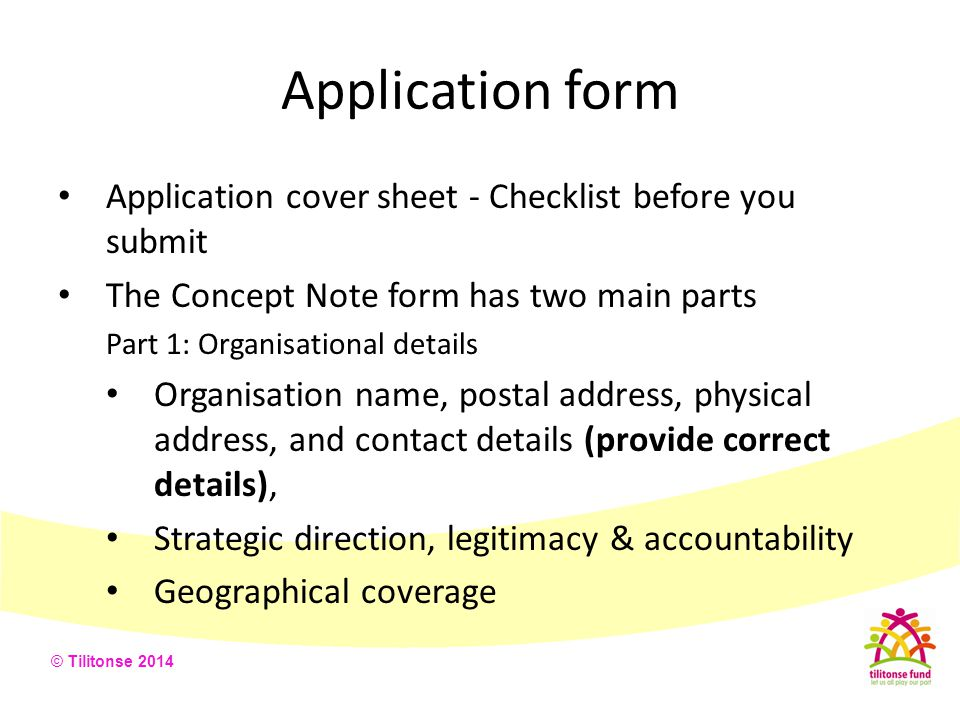 Application form Application cover sheet - Checklist before you submit
