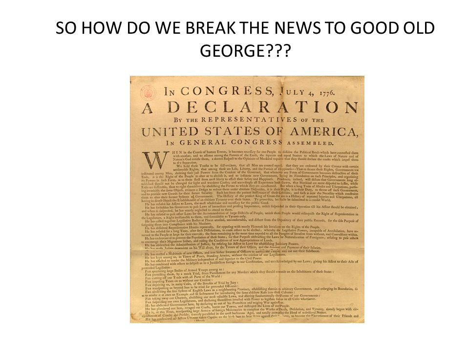 SO HOW DO WE BREAK THE NEWS TO GOOD OLD GEORGE