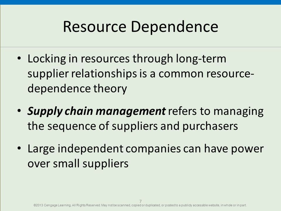 Resource Dependence Locking in resources through long-term supplier relationships is a common resource-dependence theory.