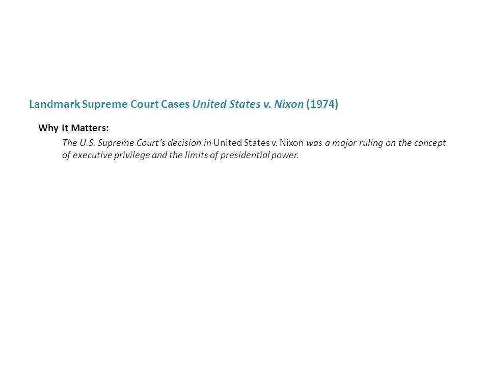 Landmark Supreme Court Cases United States v. Nixon (1974)