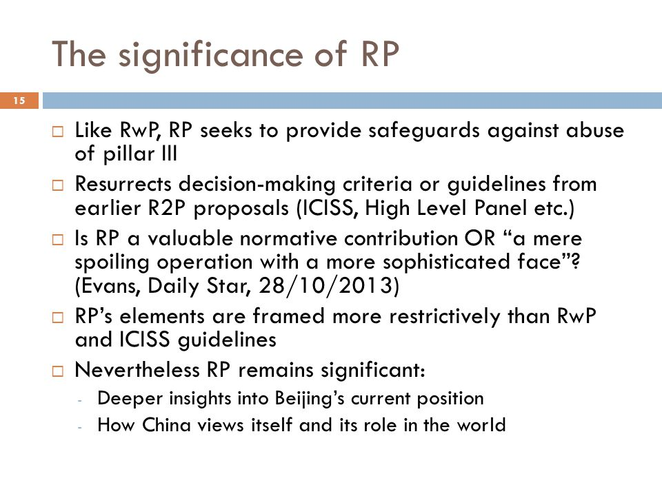 The significance of RP Like RwP, RP seeks to provide safeguards against abuse of pillar III.