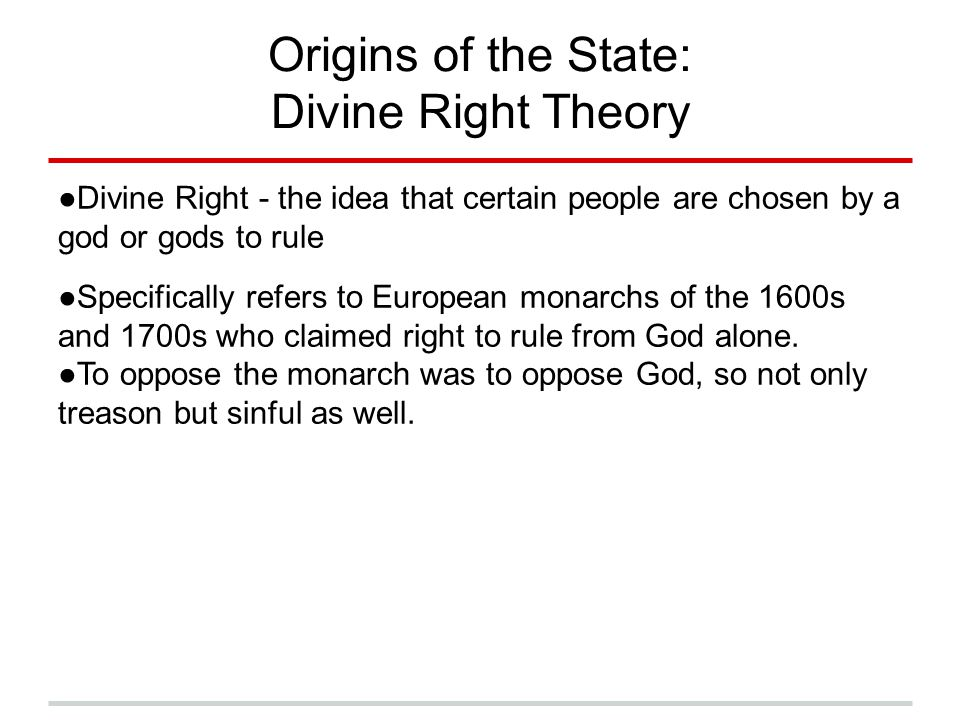 Origins of the State: Divine Right Theory