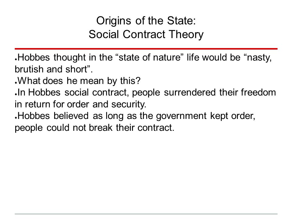 Origins of the State: Social Contract Theory