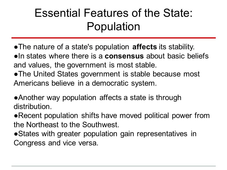 Essential Features of the State: Population