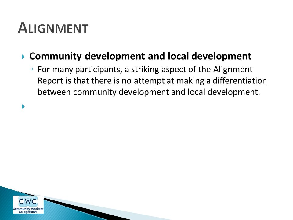 Alignment Community development and local development