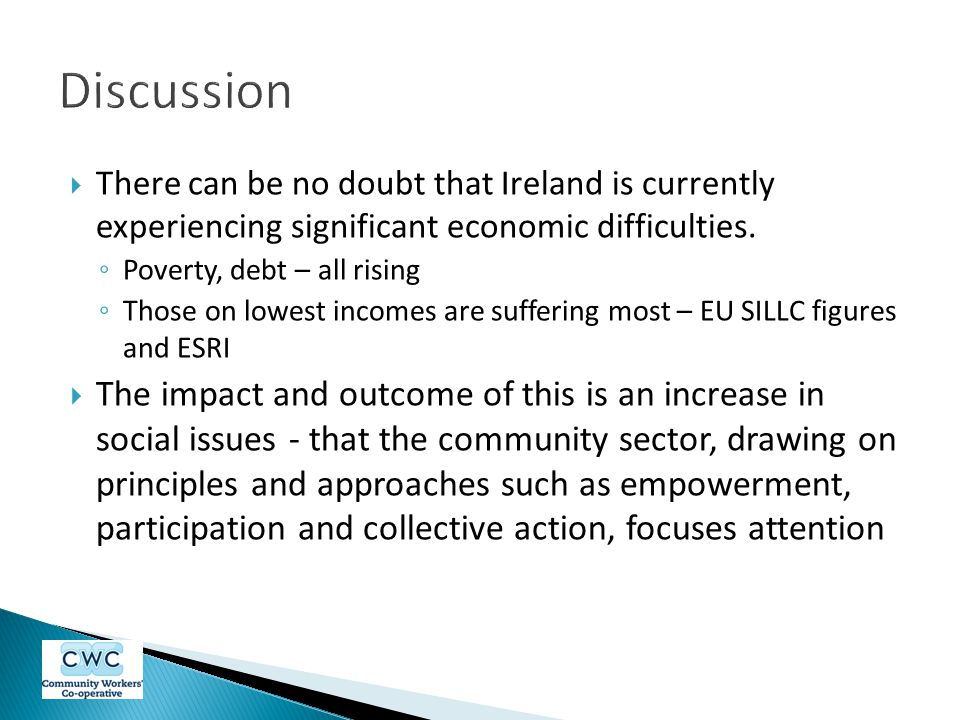 Discussion There can be no doubt that Ireland is currently experiencing significant economic difficulties.