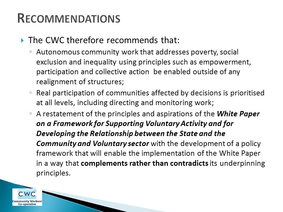 Recommendations The CWC therefore recommends that: