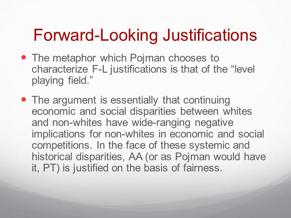 Forward-Looking Justifications