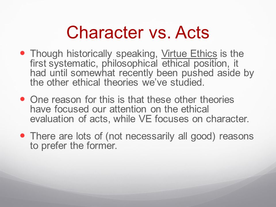 Character vs. Acts