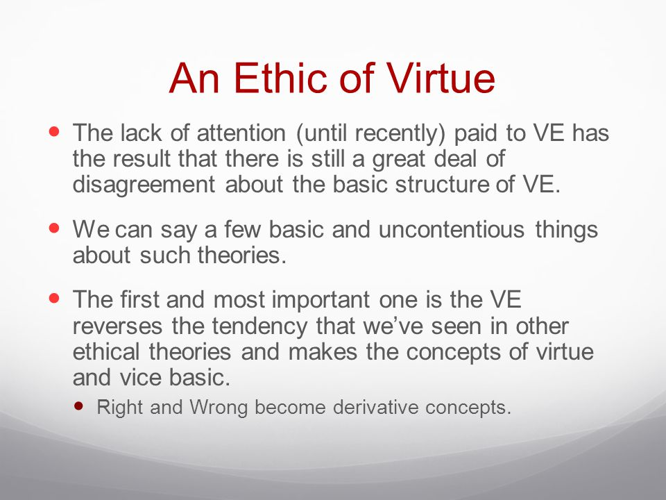 An Ethic of Virtue