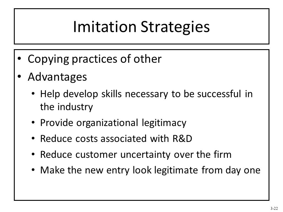 Imitation Strategies Copying practices of other Advantages