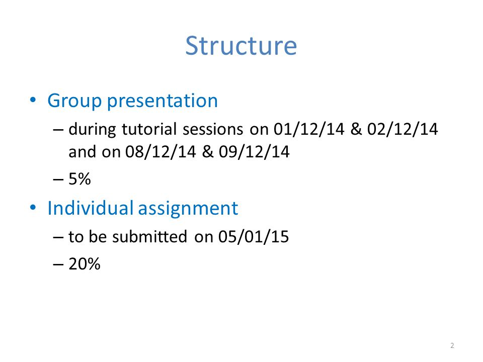 Structure Group presentation Individual assignment