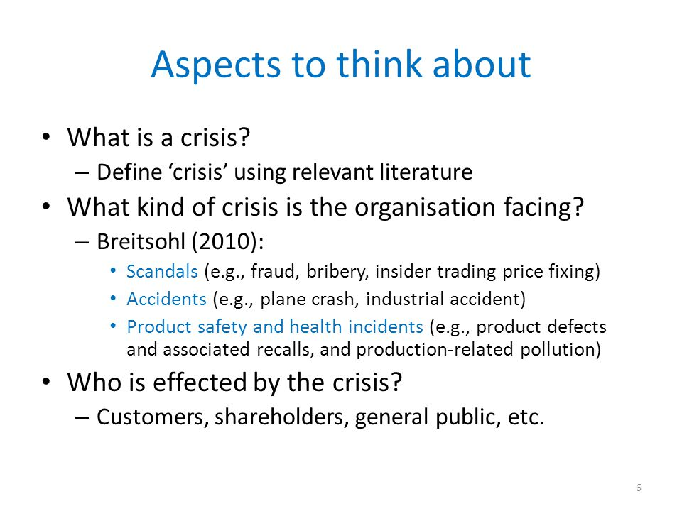 Aspects to think about What is a crisis