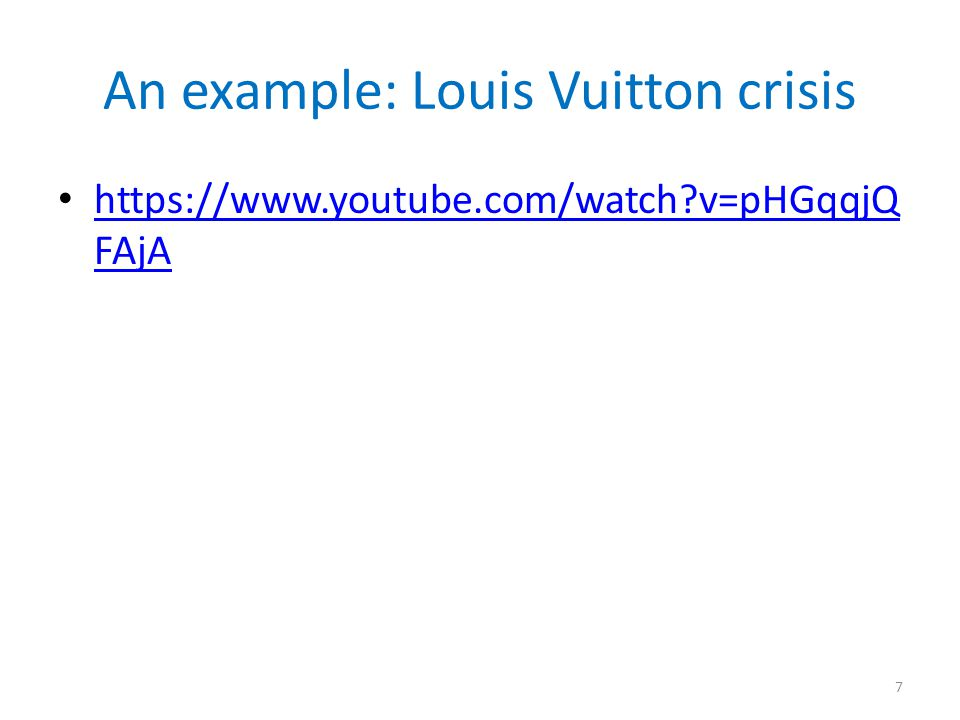 An example: Louis Vuitton crisis