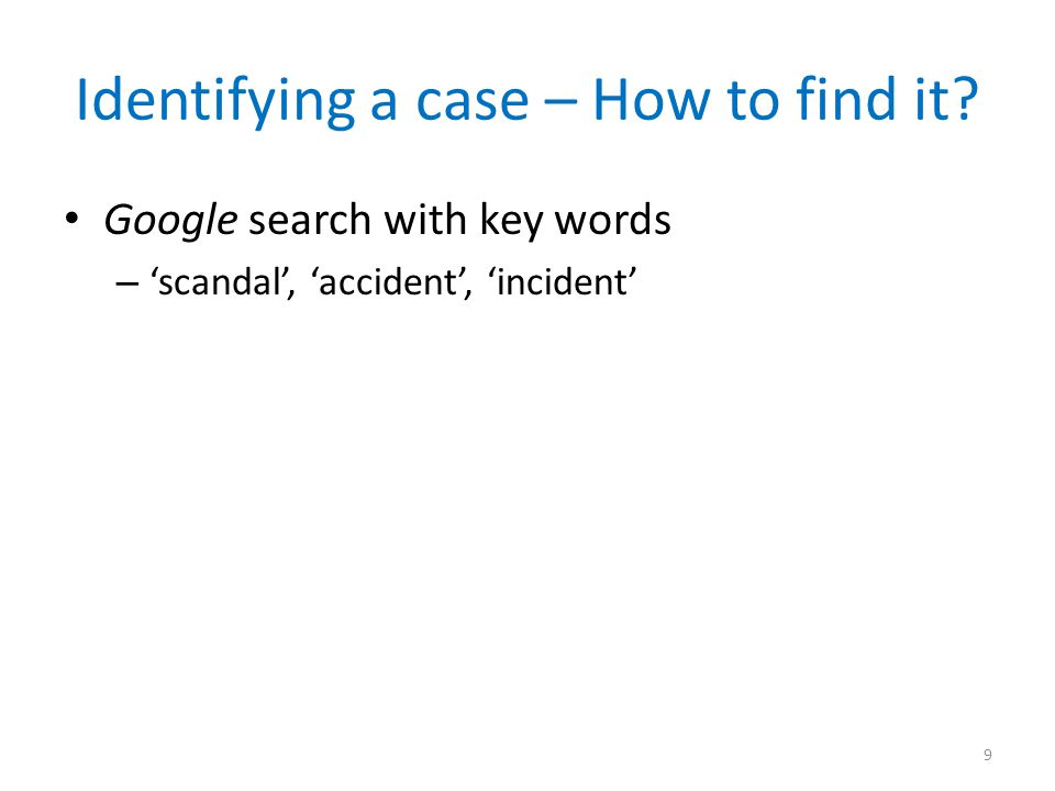 Identifying a case – How to find it