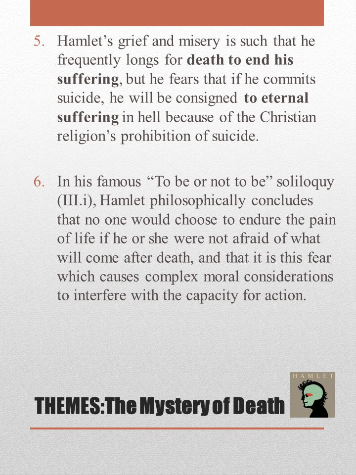 THEMES:The Mystery of Death