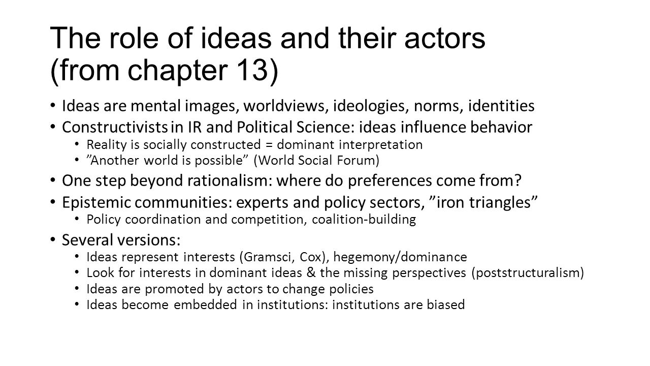 The role of ideas and their actors (from chapter 13)