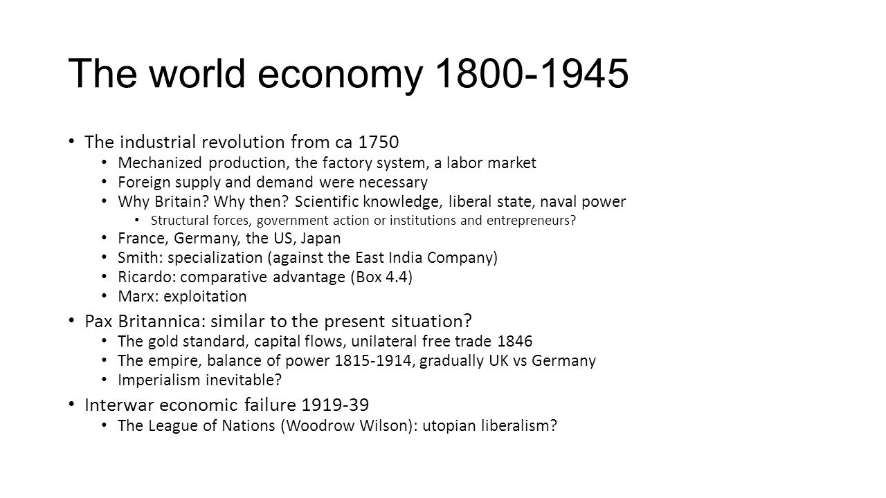 The world economy 1800-1945 The industrial revolution from ca 1750