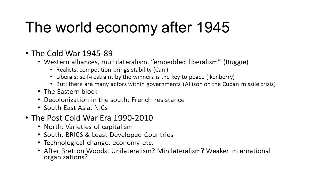 The world economy after 1945