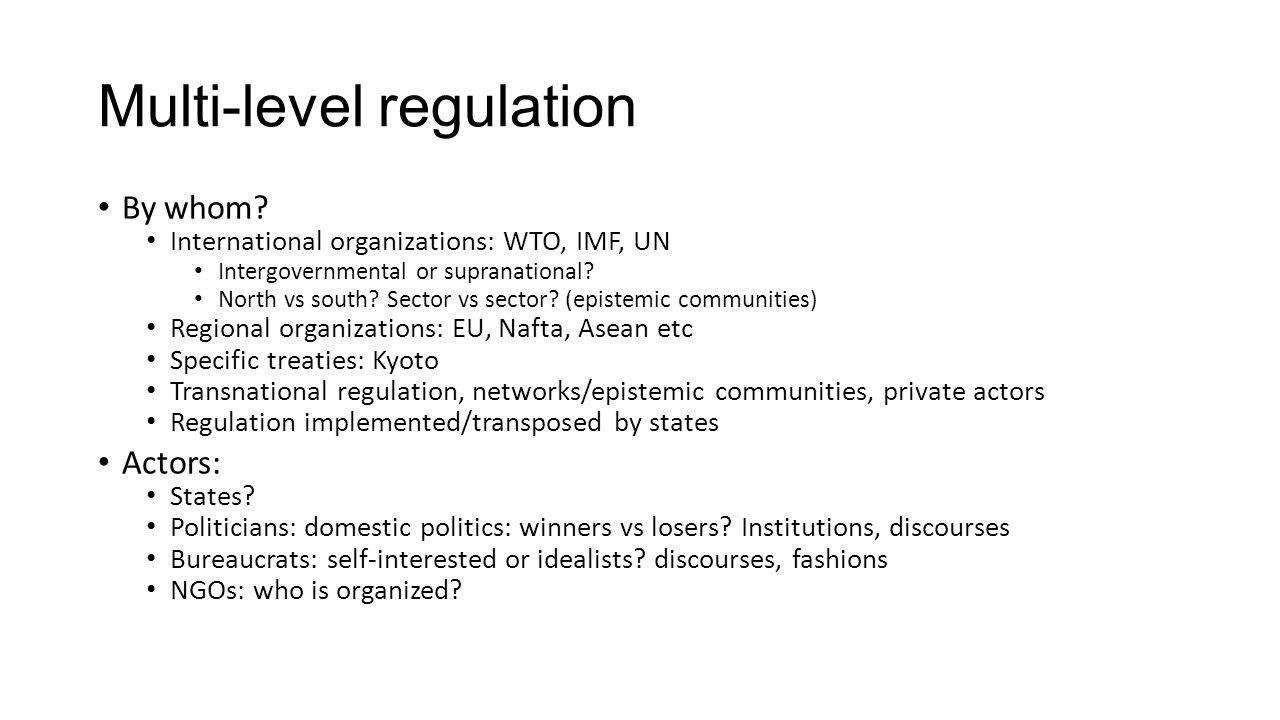 Multi-level regulation