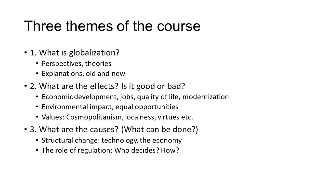 Three themes of the course