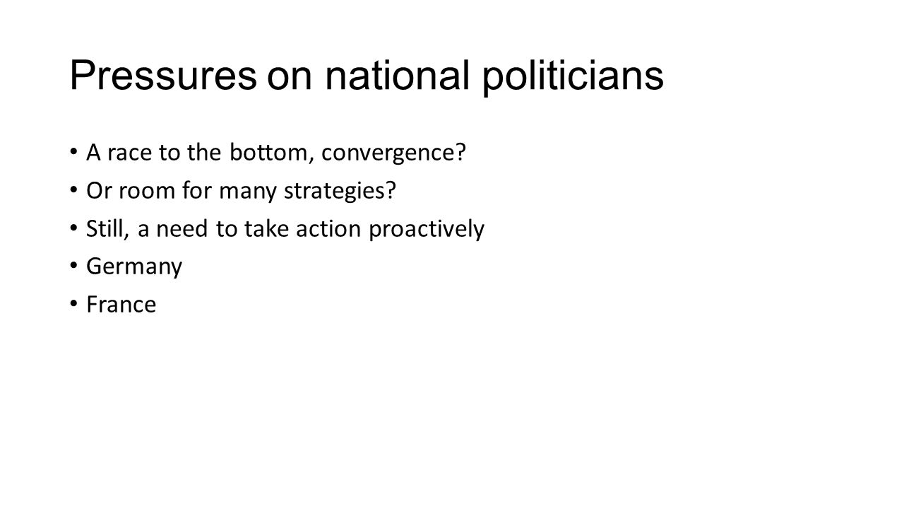 Pressures on national politicians