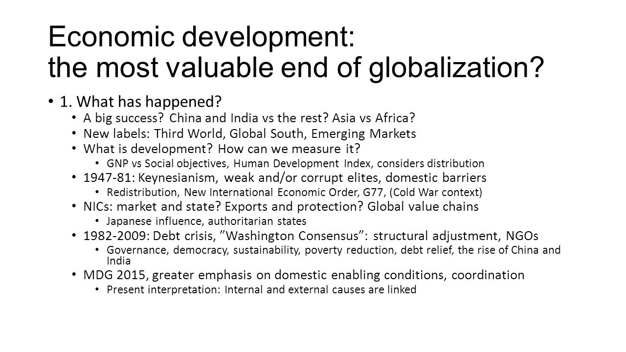Economic development: the most valuable end of globalization