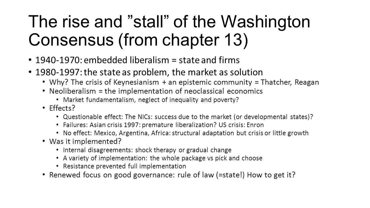 The rise and stall of the Washington Consensus (from chapter 13)