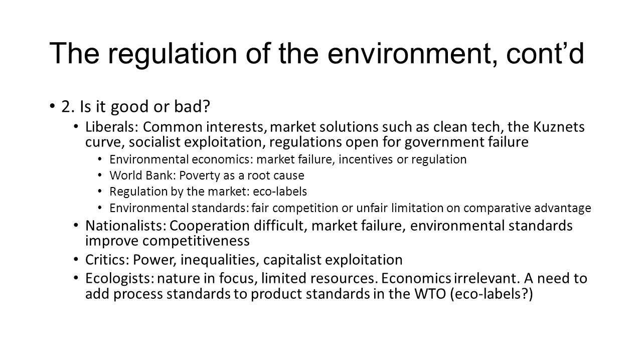The regulation of the environment, cont'd