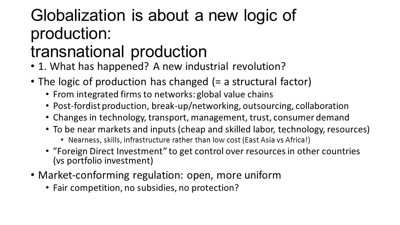 how have changes in technology contributed to the globalization of markets and of production Models) is the main driver of productivity changes the global growth rate of total factor to reduce poverty and boost shared prosperity, emerging markets have to rely on tfp increases—especially through of strong growth, thanks in large part to globalization, increased market access, and ready consumer demand in.