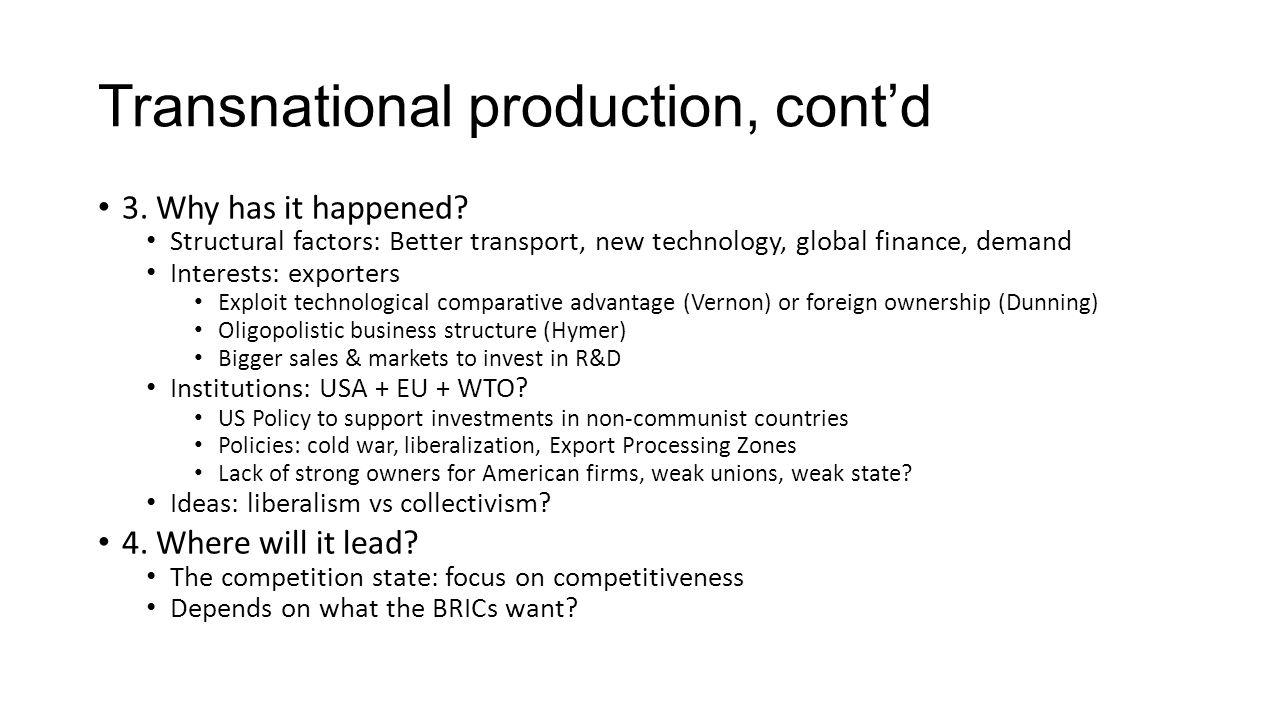 Transnational production, cont'd