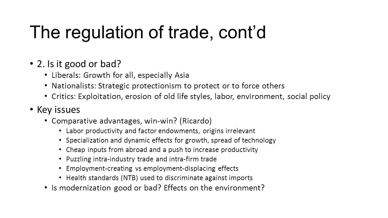 The regulation of trade, cont'd
