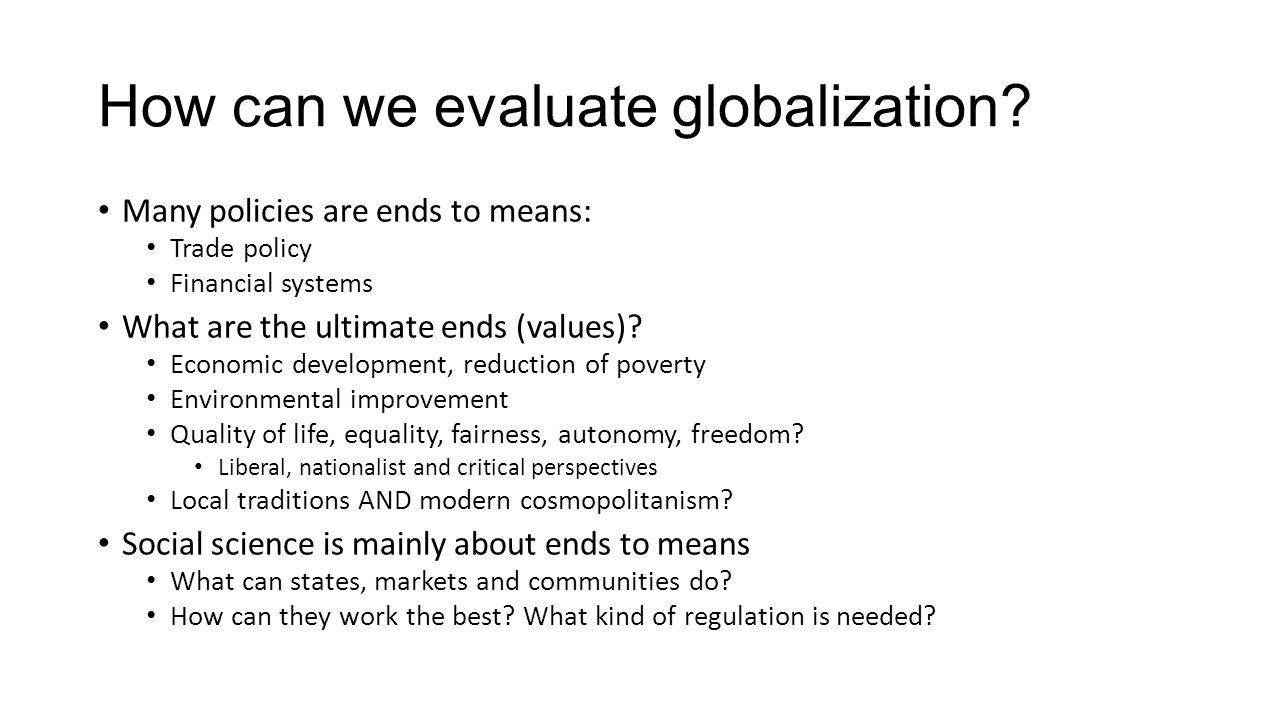How can we evaluate globalization