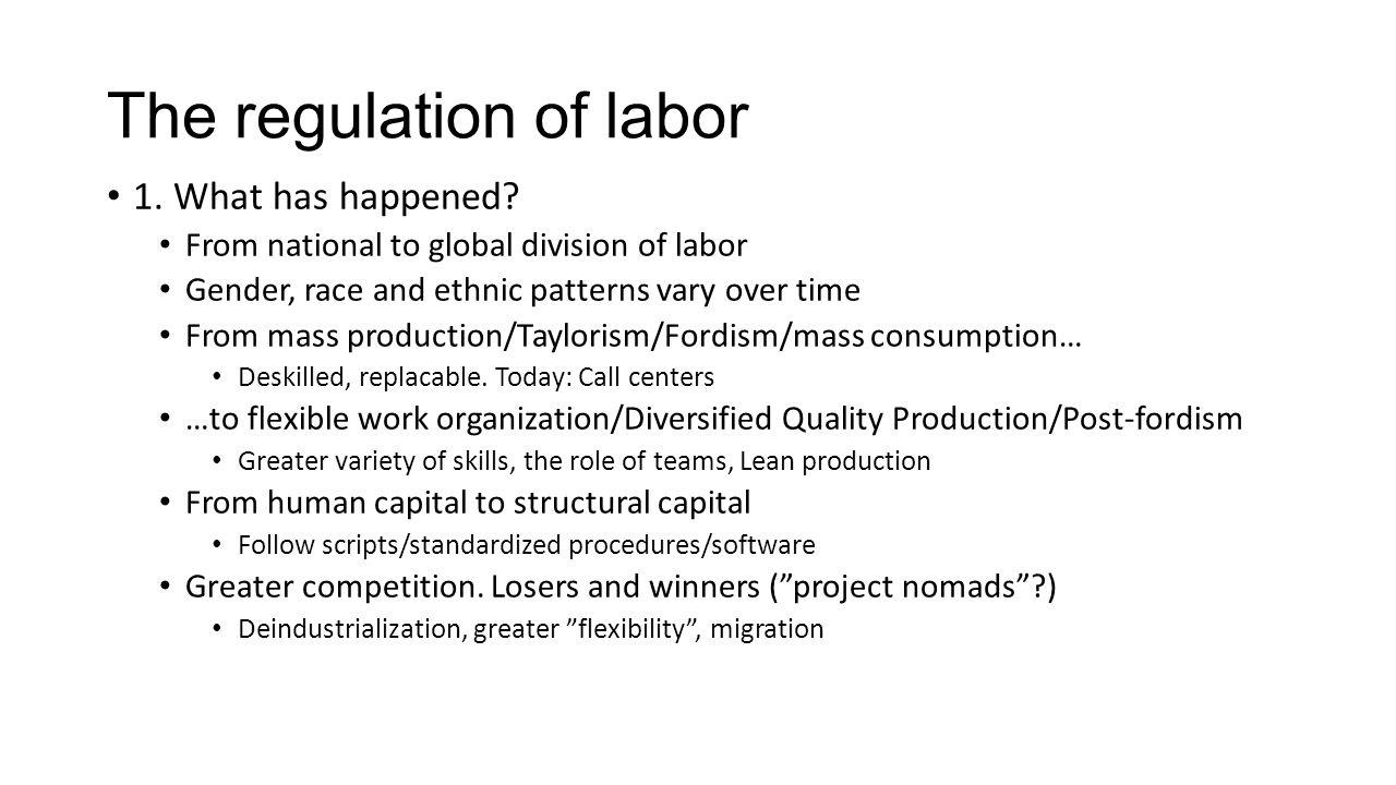 The regulation of labor