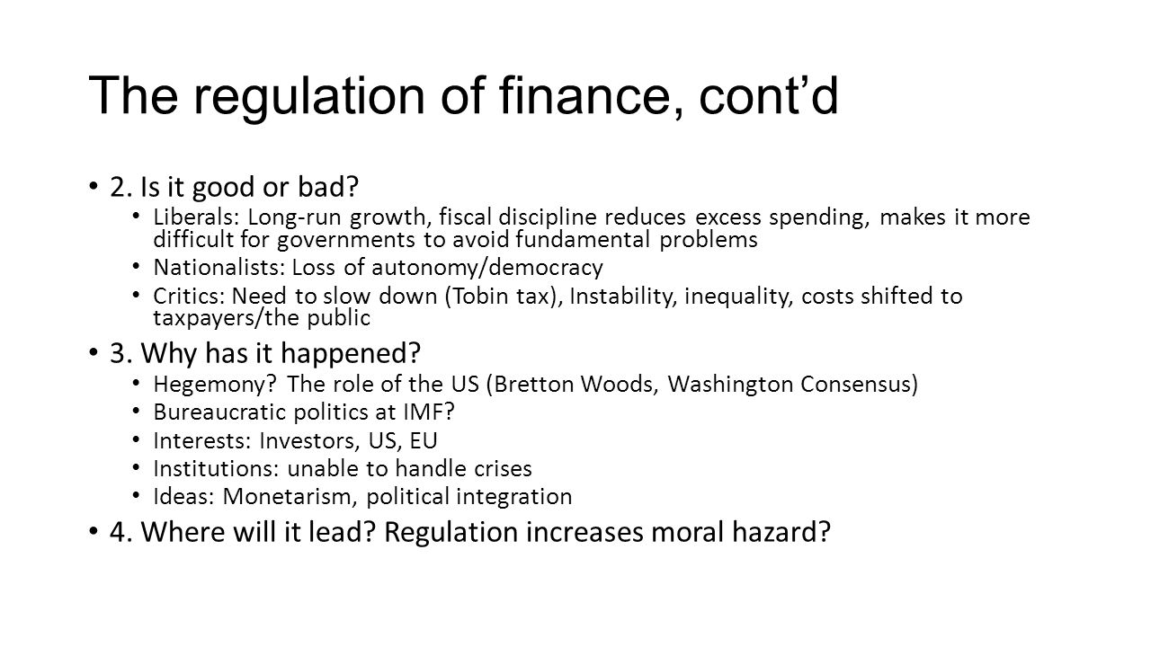 The regulation of finance, cont'd