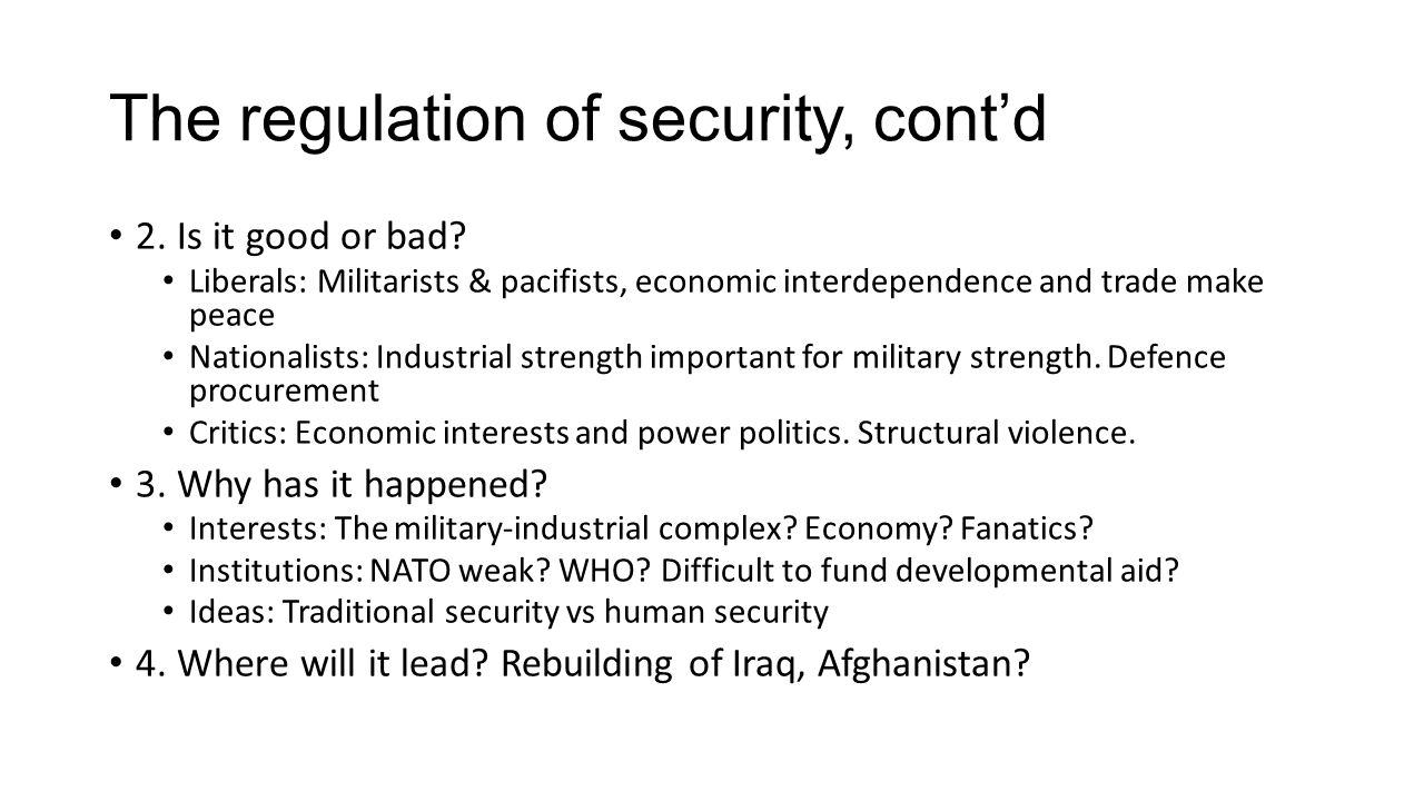 The regulation of security, cont'd