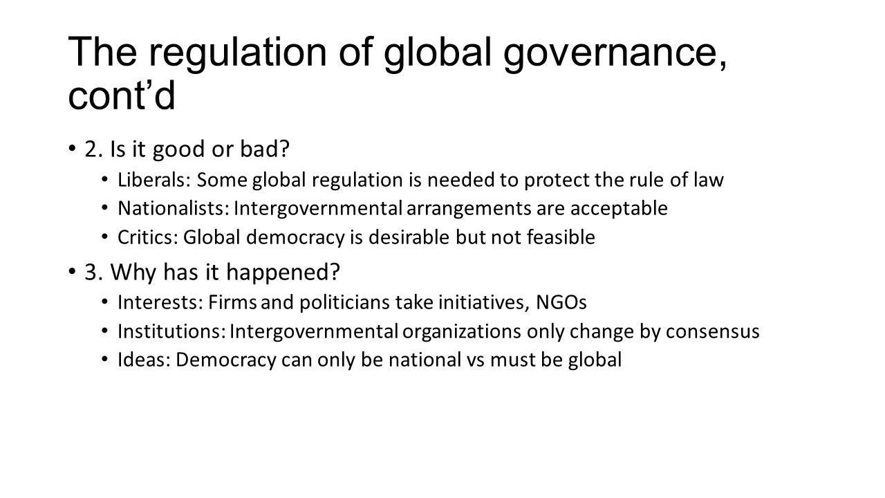 The regulation of global governance, cont'd