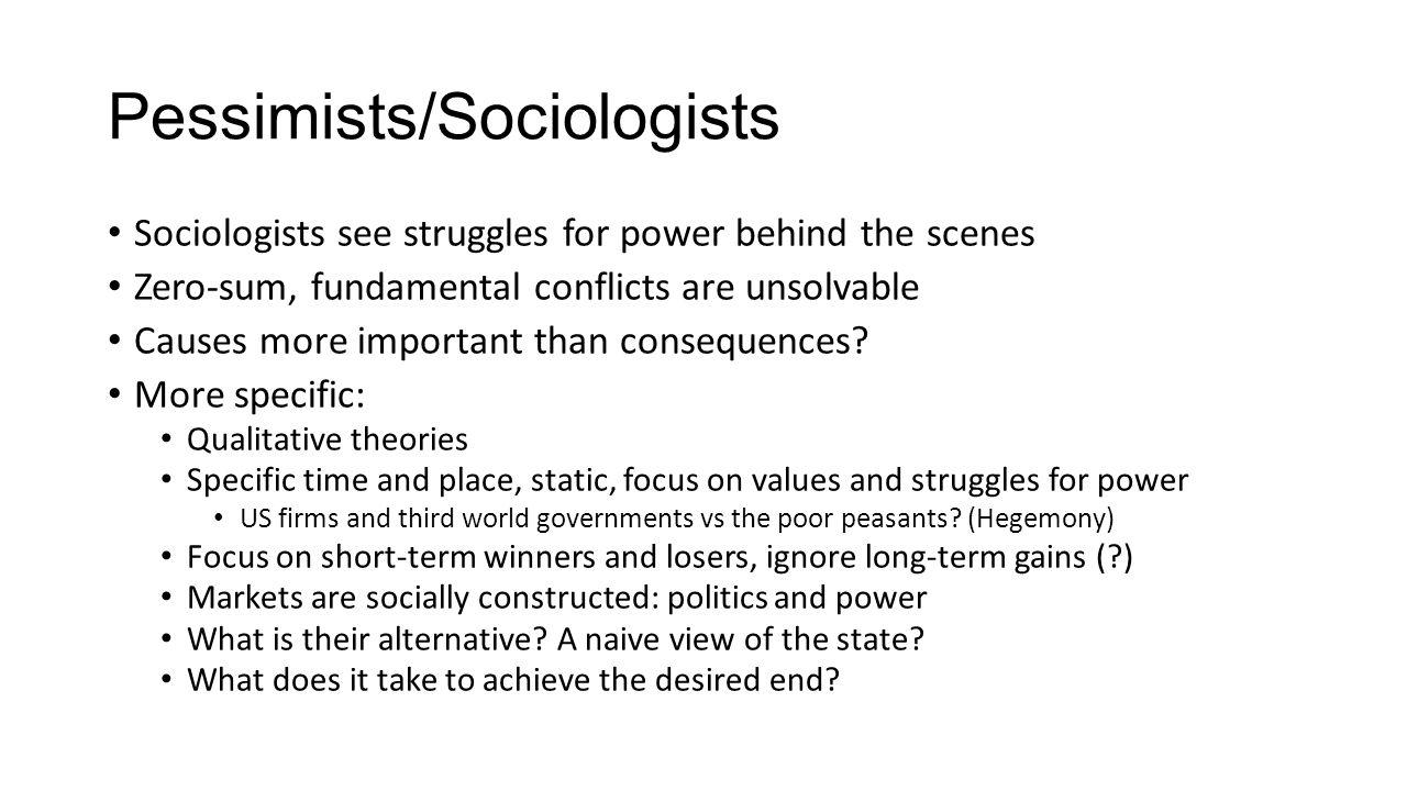 Pessimists/Sociologists