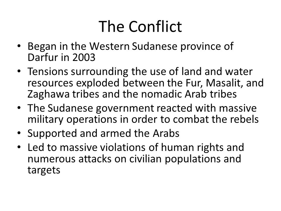The Conflict Began in the Western Sudanese province of Darfur in 2003