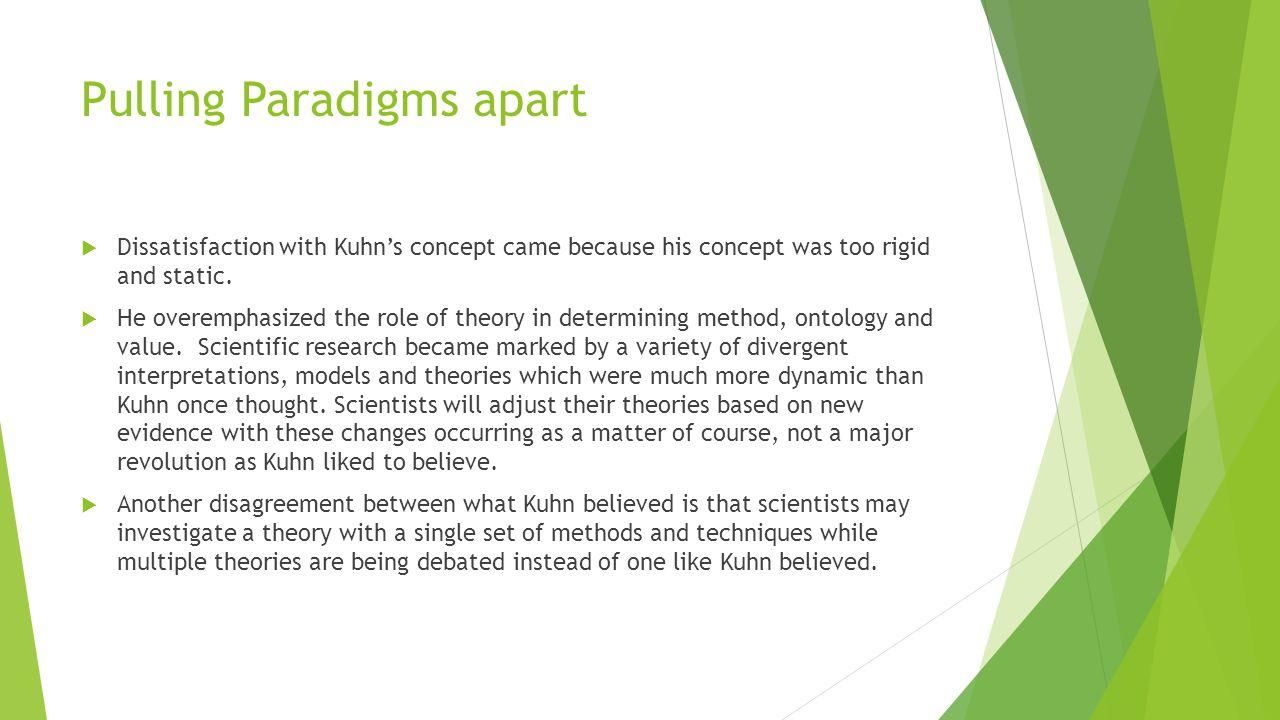 Pulling Paradigms apart