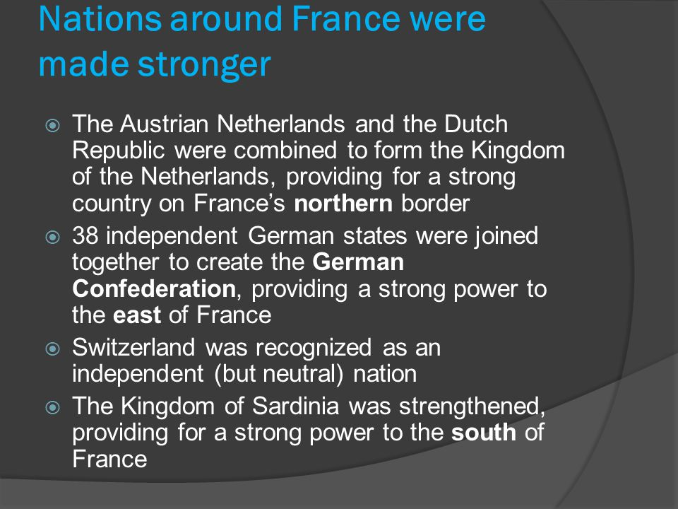Nations around France were made stronger