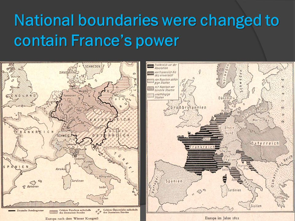 National boundaries were changed to contain France's power