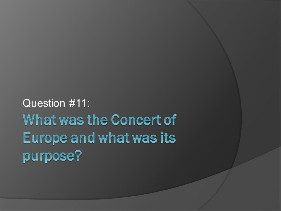 What was the Concert of Europe and what was its purpose