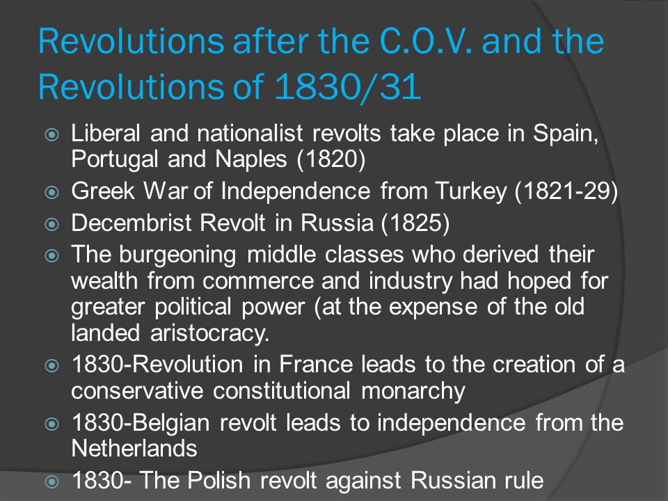 Revolutions after the C.O.V. and the Revolutions of 1830/31