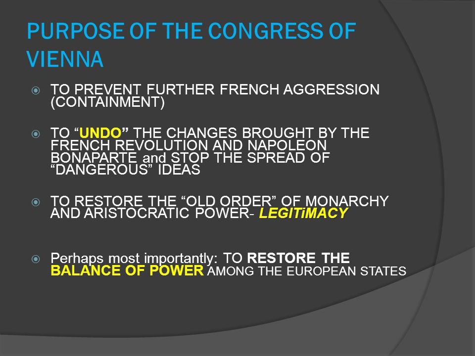 PURPOSE OF THE CONGRESS OF VIENNA