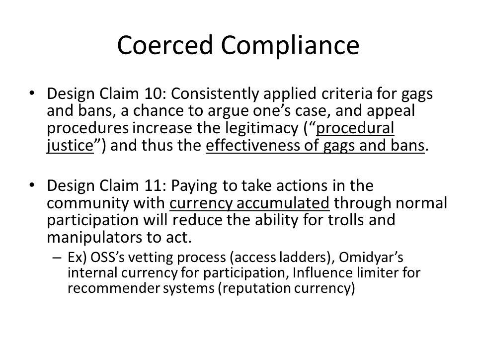 Coerced Compliance