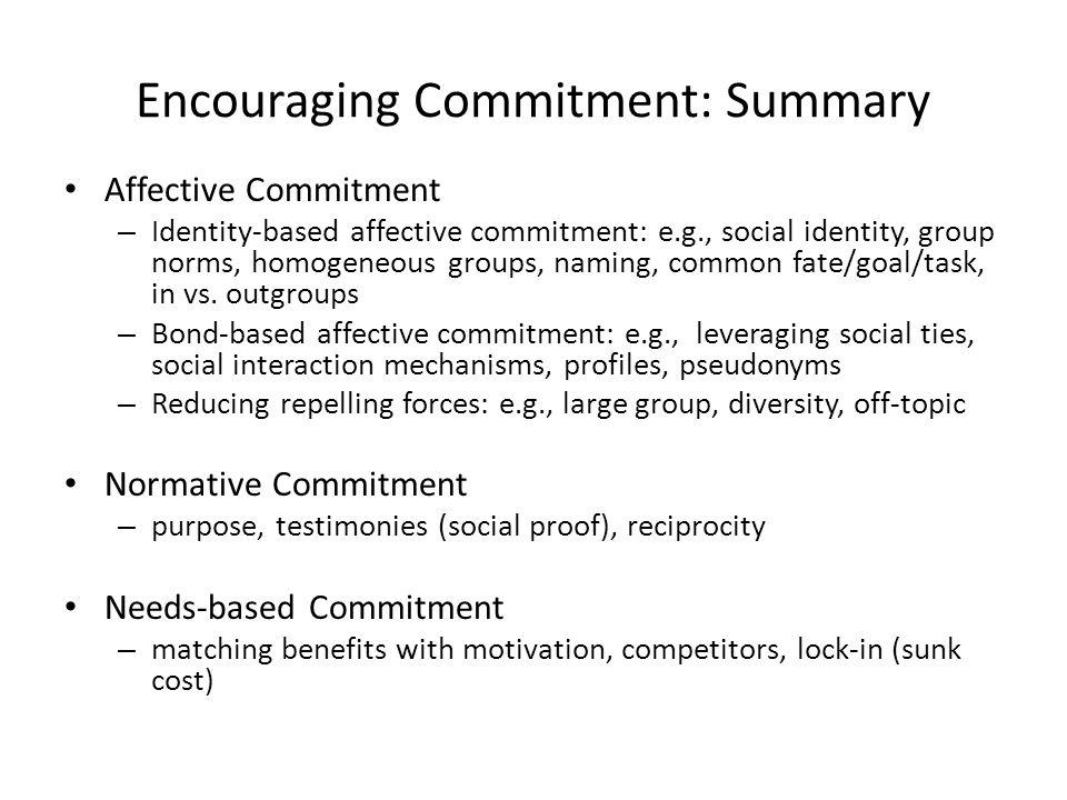 Encouraging Commitment: Summary