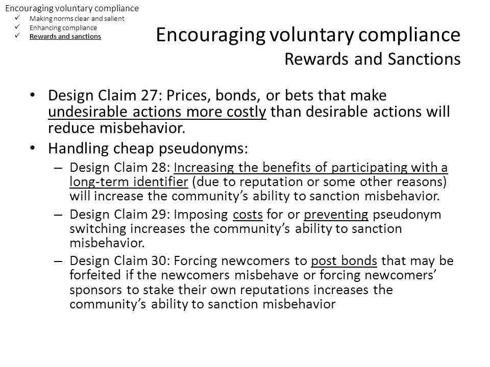 Encouraging voluntary compliance Rewards and Sanctions